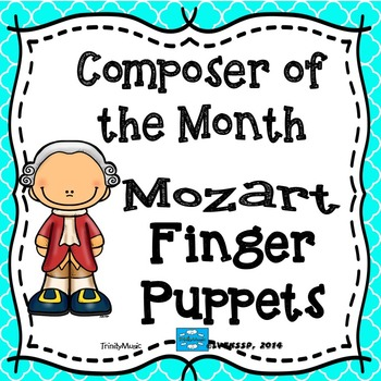 Mozart Finger Puppets (Composer of the Month)
