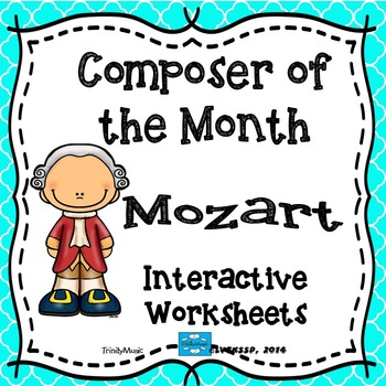 Mozart Interactive Worksheets (Composer of the Month)