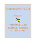 """Kindergarten Music - Mozart's """"Twinkle Twinkle Variations"""""""