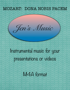 Mozart's Dona Nobis Pacem-Music for Your Presentations or Videos