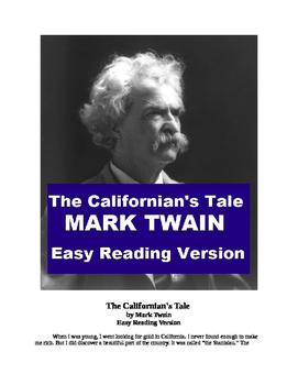 "Mp3 of Mark Twain's ""The California"" and Easy Reading Text"