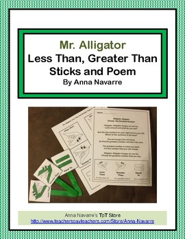 Mr. Alligator  Less Than, Greater Than Sticks and Poem