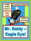 """Mr. Baldy, Eagle Eye!"" - Science Mini-Unit About Bald Eagles!"