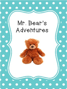 Mr. Bear's Adventures - a take-home journal