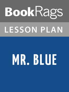 Mr. Blue Lesson Plans