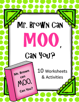 Mr. Brown can Moo, Can you? Worksheets and Activities.  Dr. Seuss
