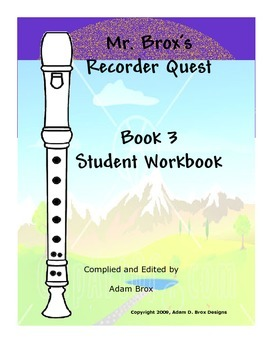 Mr. Brox's Recorder Quest: Book 3 Self-Study