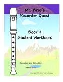 Mr. Brox's Recorder Quest: Book 3 Self-Study