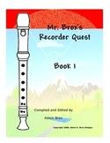 Mr. Brox's Recorder Quest: Book 1