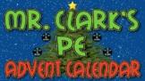 Mr. Clark's PE Advent Calendar