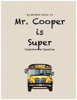 My Weirdest School #1: Mr. Cooper is Super comprehension questions