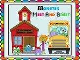 Monster Meet and Greet~Back to School