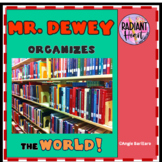 Mr. Dewey Organizes the World