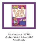 Mr. Docker is Off His Rocker! Weird School #10 Novel Study Questions