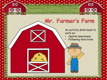 Mr. Farmer's Farm - Spatial Concepts and Following Directions