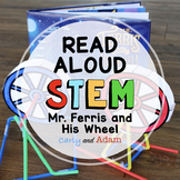 Mr. Ferris and His Wheel Read Aloud End of the Year STEM Challenge