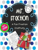Mr. Fraction: A Fraction Craftivity {3.NF.A.1}