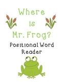 Mr. Frog Positional Word Book (Easy Reader)