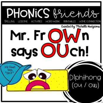 Mr. Frown says OUCH (Activities for learning diphthongs ou