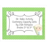 Mr. Gallon Activity - Understanding Customary Capacity Units Grades 2nd & 3rd