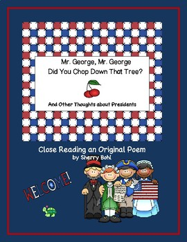 Mr. George, Mr. George Did You Chop Down That Tree?