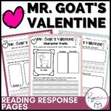 Mr. Goat's Valentine Reading Response