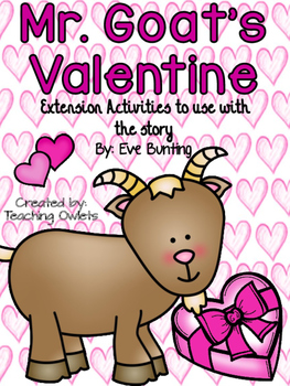 Mr. Goat's Valentine by Bunting - Literature Unit