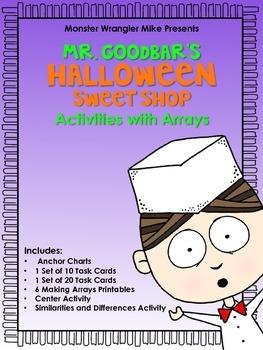 Mr. Goodbar's Halloween Sweet Shop: Array Activities
