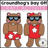 Mr. Groundhog's Day Off Craft