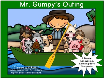 Mr. Gumpy's Outing :  Literacy, Language and Listening Book Companion