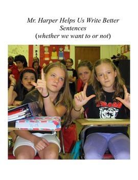 Mr. Harper Helps Us Write Better Sentences