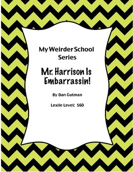 Mr. Harrison is Embarrassin!  Book unit.