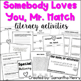 Somebody Loves You Mr. Hatch
