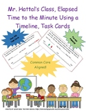 Mr. Hattal's Class Elapsed Time to the Minute Task Cards Using a Timeline