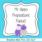 Mr. Hippo Prepositions Packet