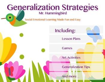 Mr. Hummingbird Generalization Strategies