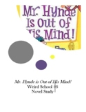 Mr. Hynde is Out of His Mind! Weird School #6 Novel Study Comprehensive Question