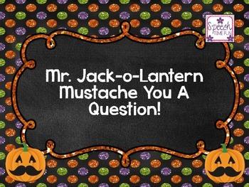 Mr. Jack-o-Lantern Mustache You A Question
