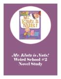 Mr. Klutz is Nuts! Weird School #2 Novel Study No Prep