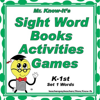 Sight Word Books, Activities, & Games K-1st by Mr. Know-It