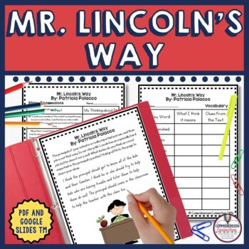 Mr. Lincoln's Way is a great book about finding success in school and the importance of the grownups in the school building. This unit includes before, during, after activities including a lapbook project in both digital and pdf formats. It addresses vocabulary, comparing characters, story themes and lessons, writing extension and more.