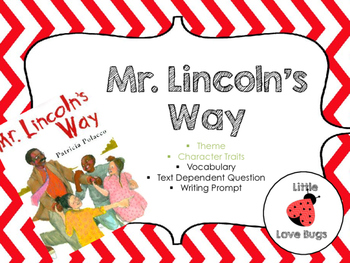 Mr. Lincoln's Way: Patricia Polacco Author Study