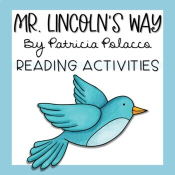 Mr. Lincoln's Way by Patricia Polacco Story Unit