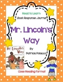Mr. Lincoln's Way - Complete book Response Journal, Close Reading Format