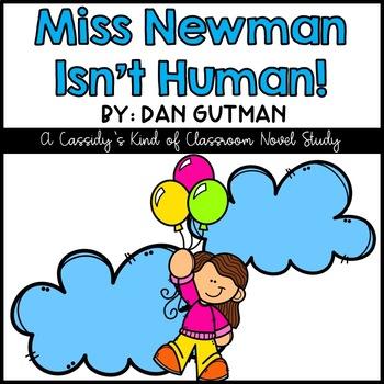 Miss Newman Isn't Human Novel Study