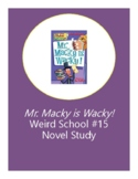 Mr. Macky Is Wacky! Weird School #15 Presidents Novel Study Questions