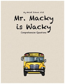 Mr. Macky is Wacky comprehension questions