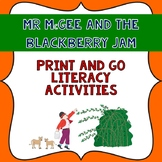 Mr McGee & the Blackberry Jam Book Companion with Print & Go Literacy Activities