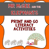 Mr McGee And the Elephants Book Companion- Print & Go Literacy Activities