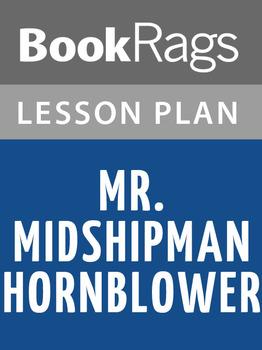 Mr. Midshipman Hornblower Lesson Plans